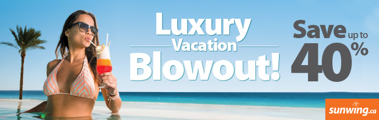 Luxury Vacation Blowout! Save up to 40%