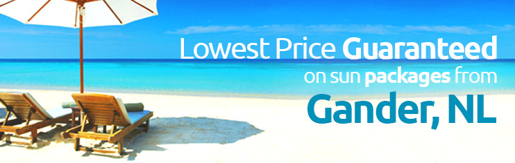 Lowest price guaranteed on sun packages from Gander, NL