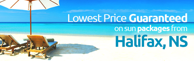 Lowest price guaranteed on sun packages from Halifax, NS
