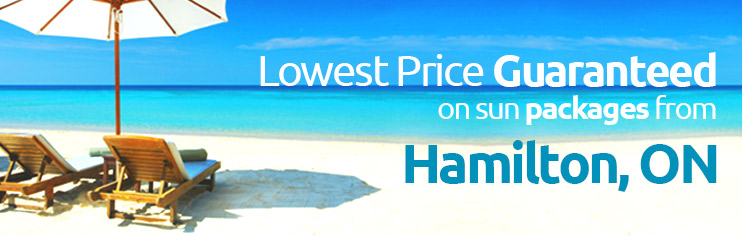 Lowest price guaranteed on sun packages from Hamilton, ON